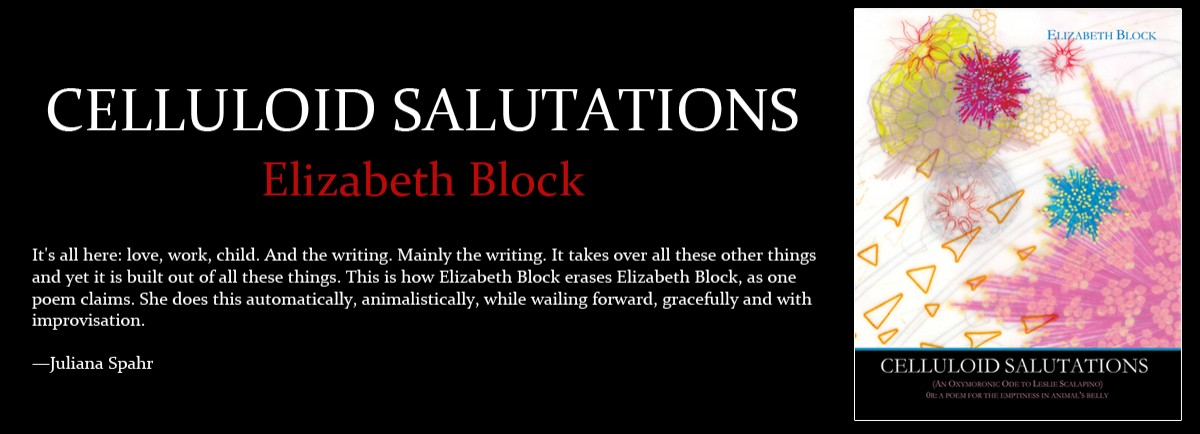CELLULOID SALUTATIONS by Elizabeth Block