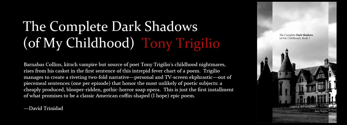 The Complete Dark Shadows (of My Childhood) by Tony Trigilio